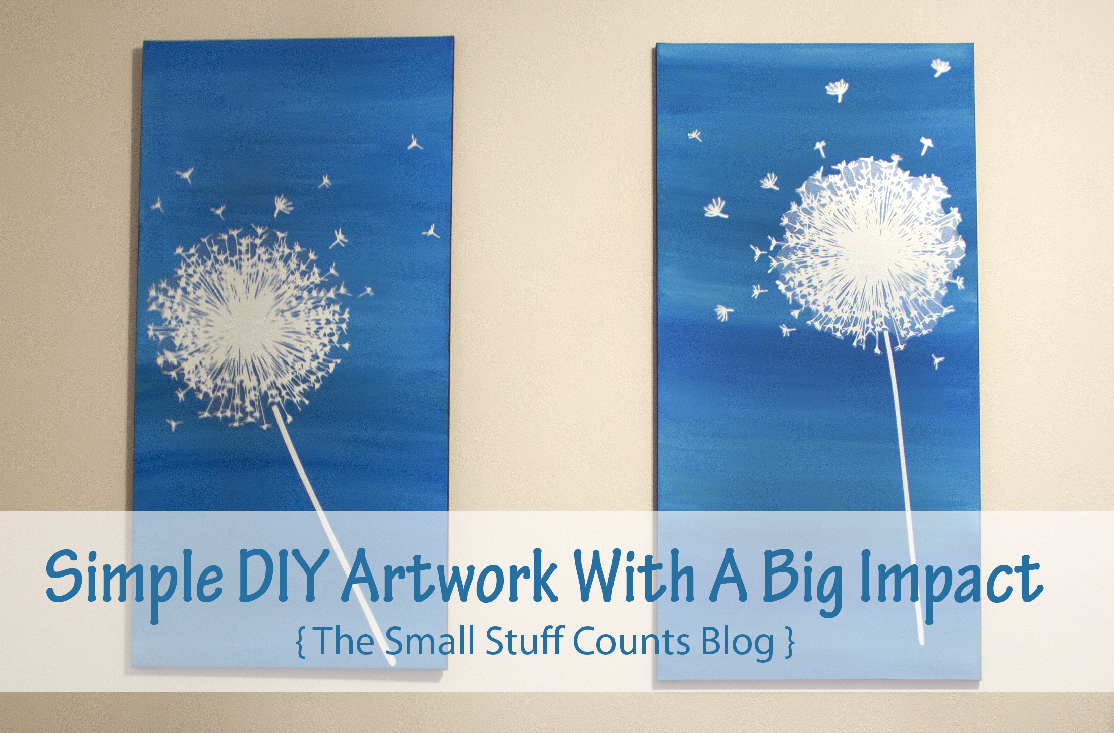 Simple Diy Artwork With A Big Impact Small Stuff Counts