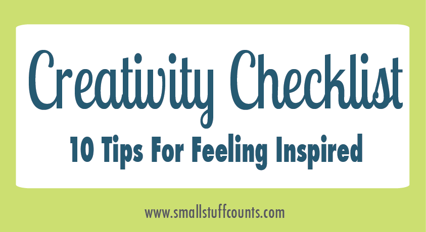 Creativity Checklist - Small Stuff Counts