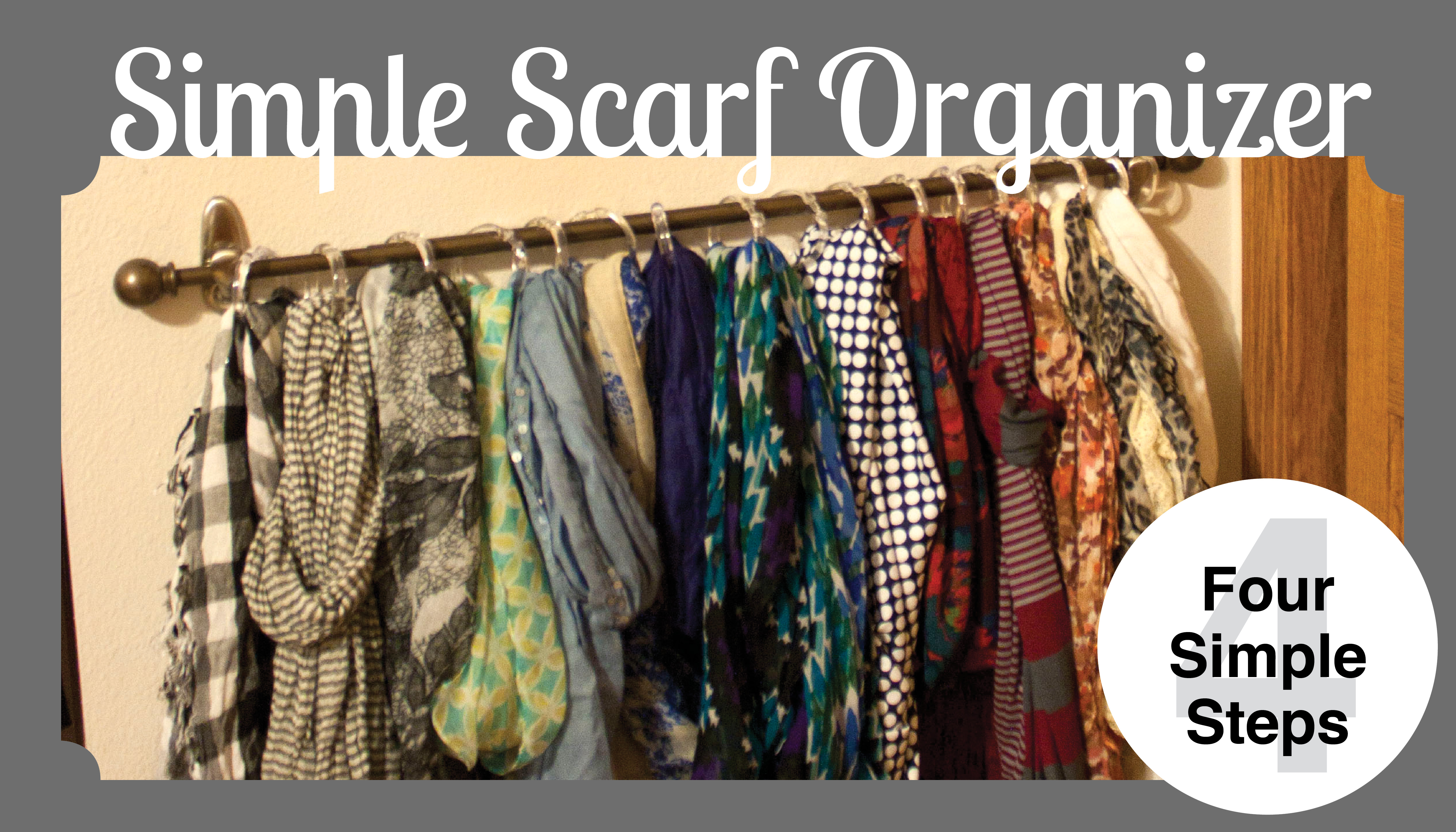 Easy Hanging Scarf Organization One Hour amp 20 Small