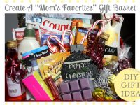 "Create A ""Mom's Favorites"" Gift Basket"