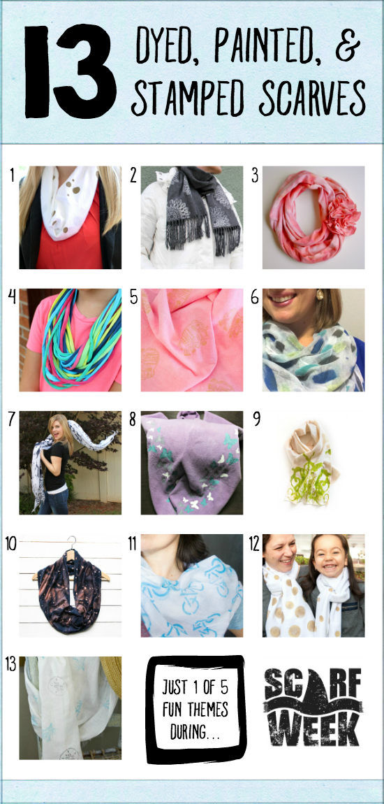 13 Dyed, Painted, & Stamped Scarves   Just 1 of 5 inspirational themed days of tutorials during Scarf Week 2015.  Whether it's tie-dye or painting with stencils or stamping it up, you'll have no shortage of creative ideas for ways to create your own scarves and dress up the ones you already have!