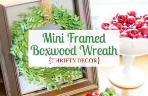 How cute! This framed boxwood wreath would be so easy to make