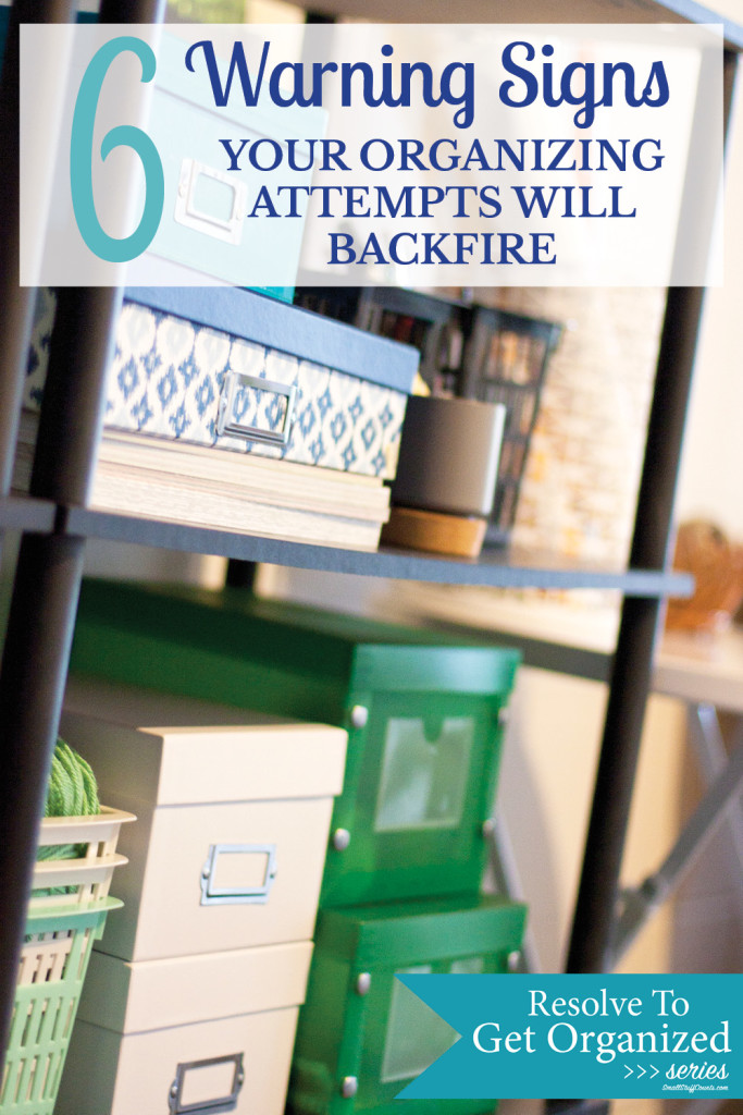 No matter how good our intentions, our organizing attempts can still backfire. These are great tips for staying organized!