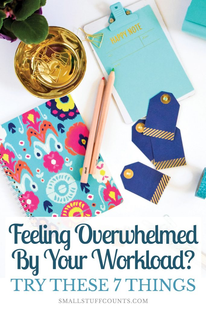 Feeling overwhelmed and stressed out? Here are 7 ideas for regaining focus and getting things done.