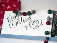 Merry Christmas, 'Ya Filthy Animal Painted Wood Sign