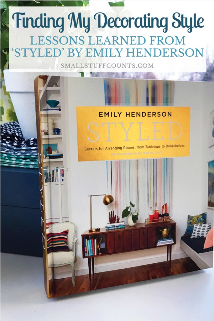How Emily Henderson Helped Me Find My Decorating Style ...