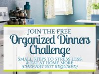 Join The Free Organized Dinners Challenge!