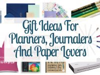 Gift Ideas For Planners, Journalers And Paper Lovers