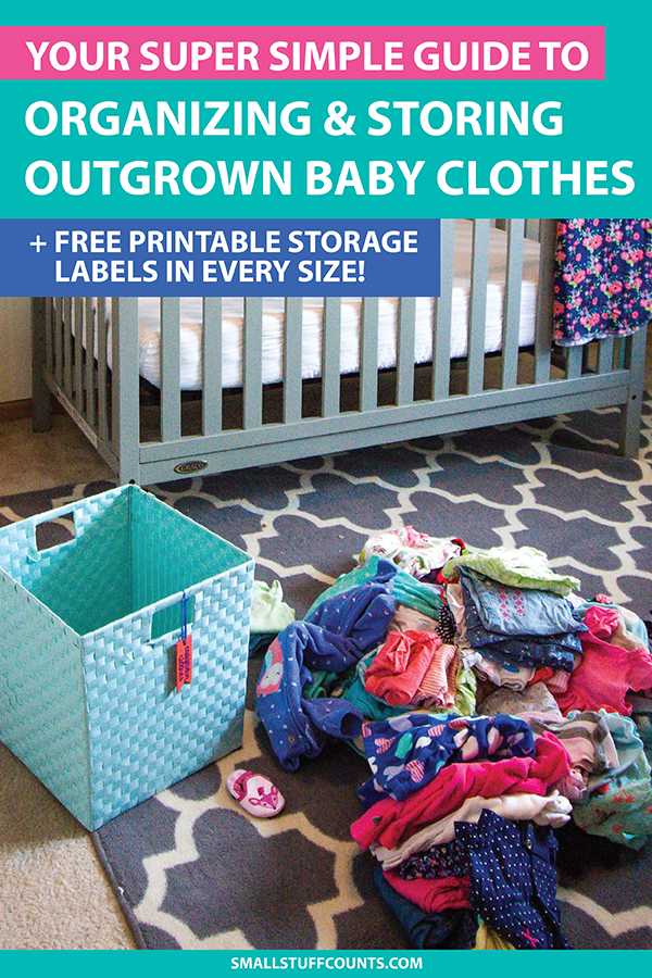 2a71e756ed3 How to Organize and Store Outgrown Baby Clothes - Small Stuff Counts