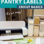 text above Cricut machine with pantry containers and Cricut supplies on a counter