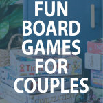 graphic that says fun board games for couples