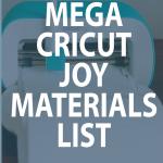 graphic: mega cricut joy materials list