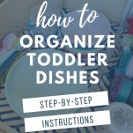 image of toddler dishes with text overlay