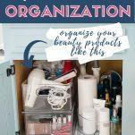 image of beauty supplies under bathroom sink